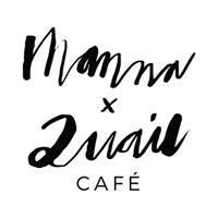 Manna & Quail Food House
