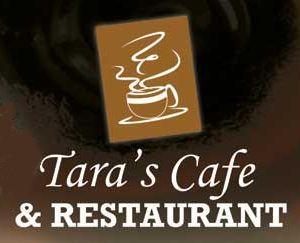 TARA'S CAFE & RESTAURANT