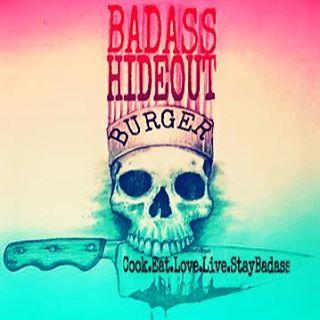Badass Hideout Burger