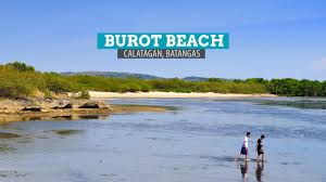 Burot Beach, Calatagan Batangas
