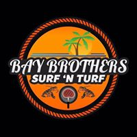 Bay Brothers Surf and Turf