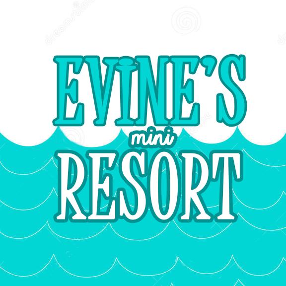 Evine's Resort