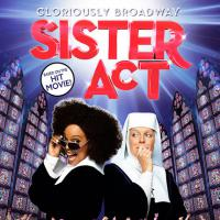 Ovation Productions Announces Cast Of 'Sister Act' –  The Broadway Musical Smash Hit Set To Open June 27