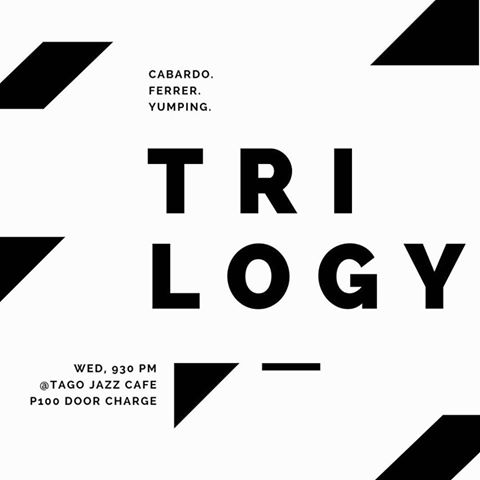 TRILOGY AT TAGO JAZZ CAFE