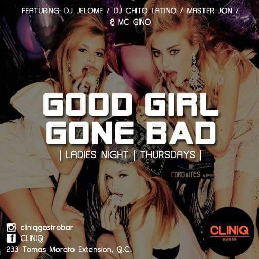 GOOD GIRLS GONE BAD AT CLINIQ SUPERCLUB