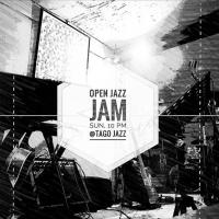 SUNDAYS OPEN JAZZ JAMS AT TAGO JAZZ CAFE