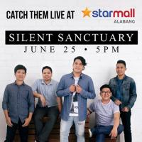 SILENT SANCTUARY HITS LIVE IN STARMALL ALABANG