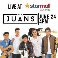 THE JUANS LIVE AT STARMALL ALABANG