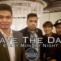 SAVE THE DAY AT SOCIAL HOUSE