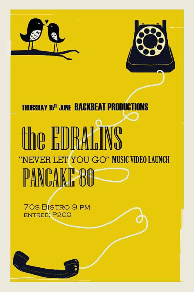 "NEW WAVE NIGHT- THE EDRALINS, PANCAKE 80 & THE EDRALINS ""MUSIC VIDEO LAUNCH"" AT 70'S BISTRO"