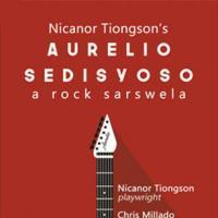 Aurelio Sedisyoso, A Rock Sarswela