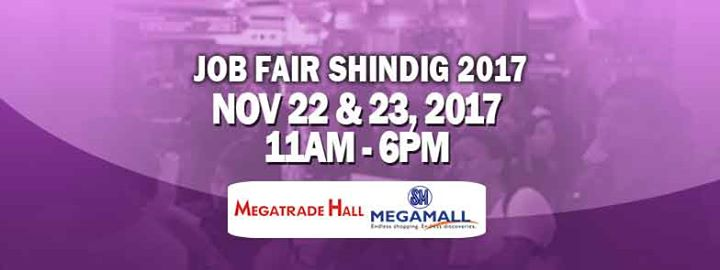 Job Fair Shindig 2017! Job Fair at Megamall