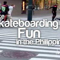 Make Skateboarding Fun in the Philippines 2017