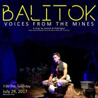Balitok: Voices from the Mines (A play by Aanak di Kabiligan)