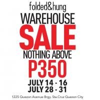 Folded & Hung Warehouse Sale: NOTHING ABOVE PHP350!!!