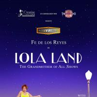 Fe de los Reyes LOLA LAND - The Grandmother of All Shows