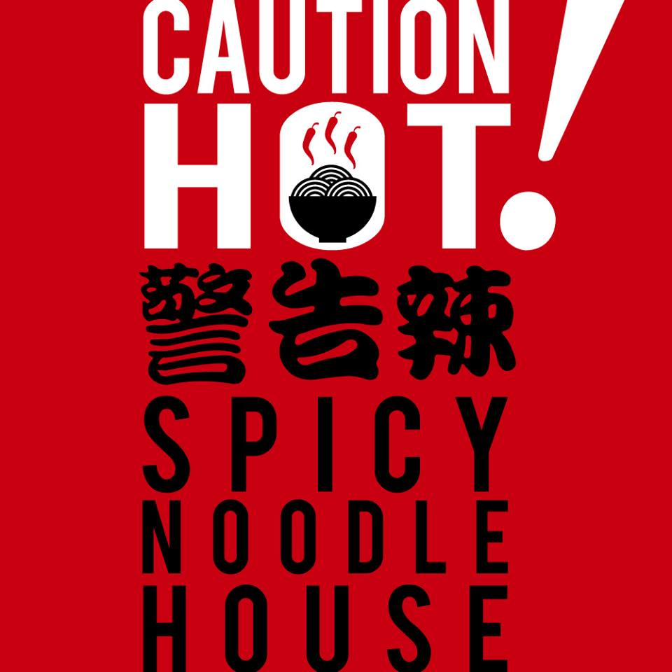 CAUTION HOT! SPICY NOODLE HOUSE