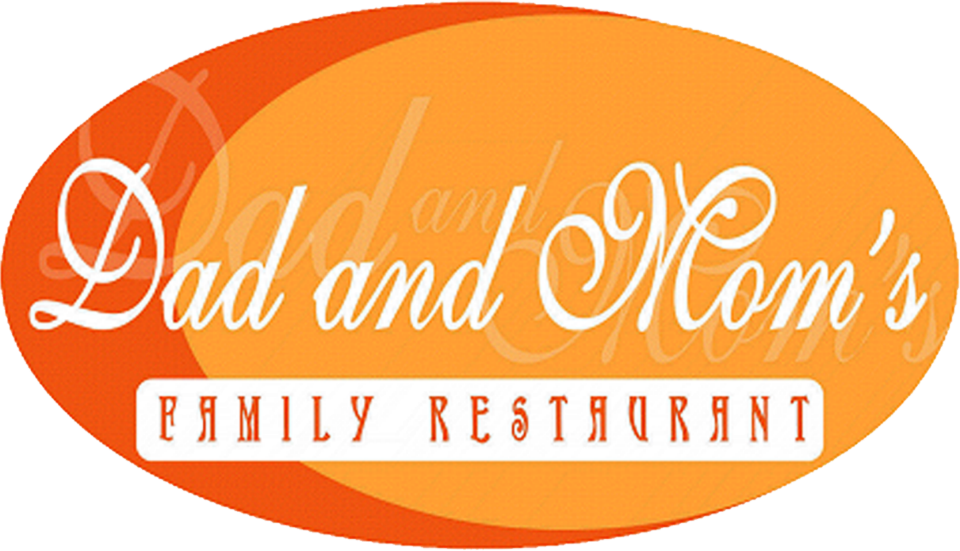 Dad and Mom's Family Restaurant