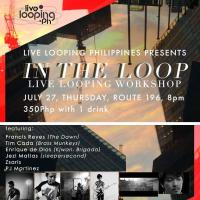 IN THE LOOP: LIVE LOOPING WORKSHOP AT ROUTE 196 BAR