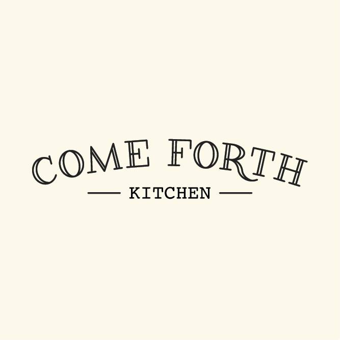 Come Forth Kitchen