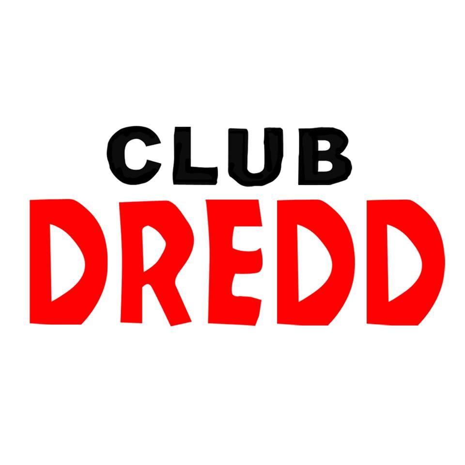 CLUB DREDD