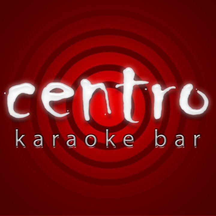 CENTRO Karoake Bar