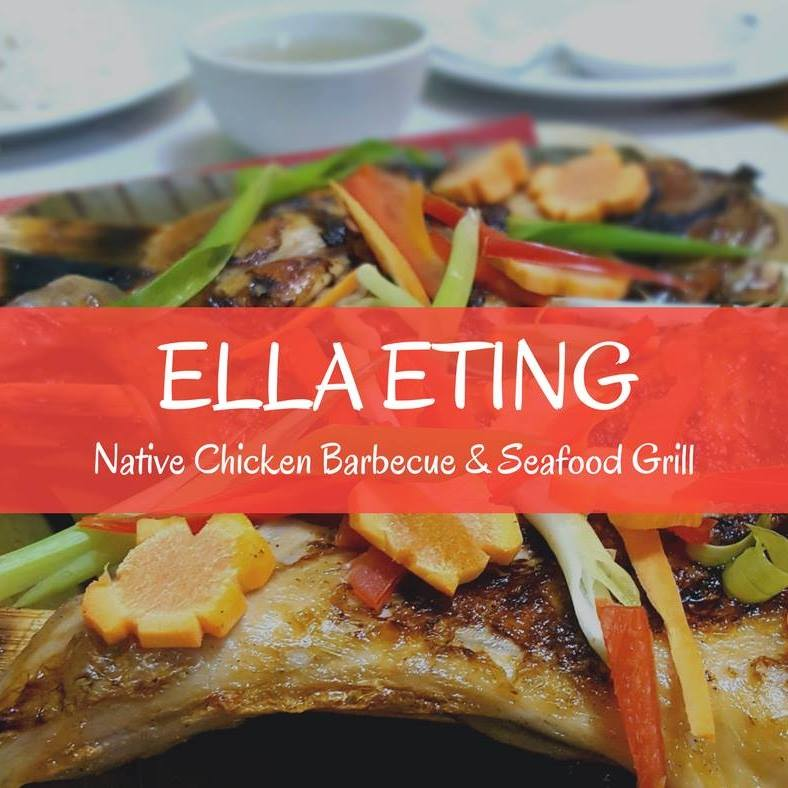 ELLA ETING NATIVE CHICKEN AND SEAFOODS GRILL