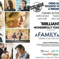"Ayala Malls Cinemas' Exclusive ""A Family Man"" Is A Timely Offering For Families On Aug. 23"