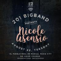 201 BIGBAND PRESENTS: NICOLE ASENSIO AT 12 MONKEYS MUSIC HALL & PUB