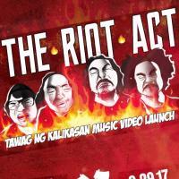 THE RIOT ACT TAWAG NG KAIKASAN MUSIC VIDEO LAUNCH AT SESSIONS BAR & RESTO