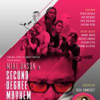 MIKE UNSON Second Degree Mayhem