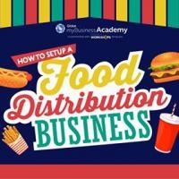 How to Setup a Food Distribution Business