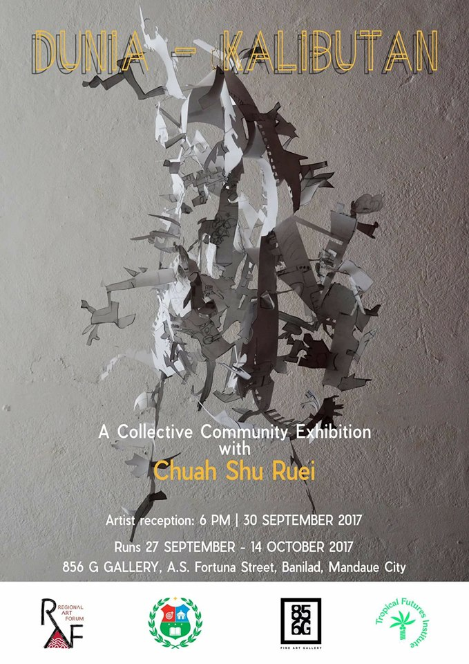 DUNIA-KALIBUTAN: A collective community exhibition with Chuah Shu Ruei