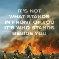 """Only the Brave"" Based on True Story of the Most Courageous Team of Firefighters in US"