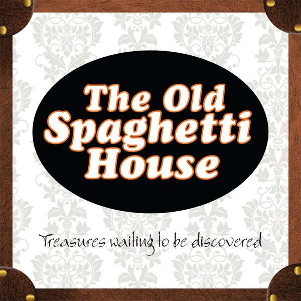 THE OLD SPAGHETTI HOUSE