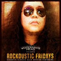 ROCKOUSTIC FRIDAYS AT THE WOODMAN'S HEAD
