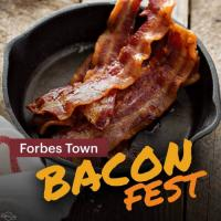 Forbes Town Bacon Fest