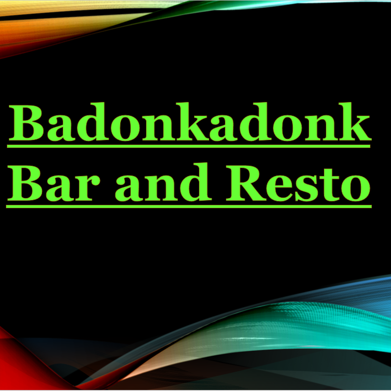 BADONKADONK BAR & RESTAURANT