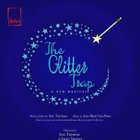 GLITTER TRAP (A New Musical)
