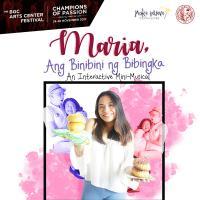 Maria, Ang Binibini ng Bibingka (An Interactive Mini-Musical)