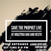 SAVE THE PROPHET AT NDUZTRIA BAR AND RESTO