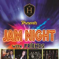 JAM NIGHT WITH FRIENDS AT HISTORIA BOUTIQUE BAR AND RESTAURANT
