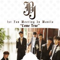 """JBJ 1st Fan Meeting in Manila """"Come True"""""""