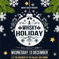 A Whisky Holiday - Whisky Society Manila Xmas Party 2017