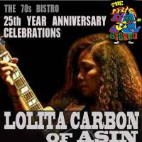 LOLITA CARBON OF ASIN AND THE BOYS AT 70'S BISTRO