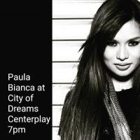 PAULA BIANCA AT CENTERPLAY IN CITY OF DREAMS MANILA