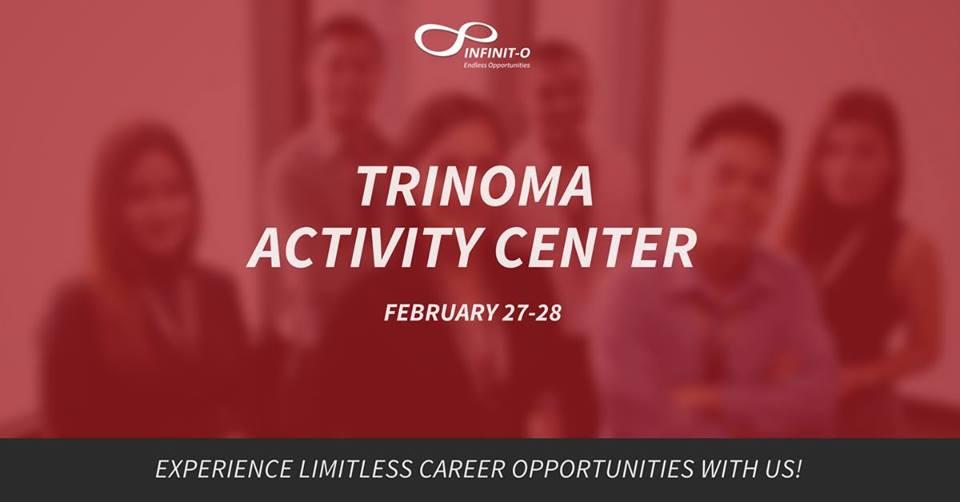 Infinit-O Job Fair: Trinoma Activity Center