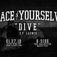 "BRACE YOURSELVES ""D I V E"" E.P. LAUNCH AT B - SIDE"