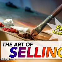 The Art of Selling- Free Workshop!