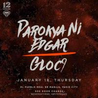 PAROKYA NI EDGAR X GLOC9 AT 12 MONKEYS MUSIC HALL & PUB
